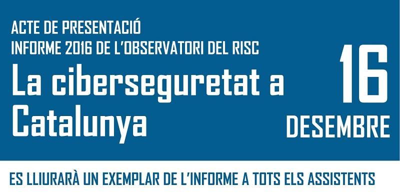Presentació Informe La Ciberseguretat a Catalunya